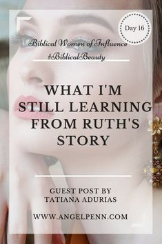 What I'm Still Learning From Ruth's Story in the Bible - Experience His Freedom Bible Study Tools, Scripture Study, Bible Verses, Scriptures, Christian Marriage, Christian Women, Christian Faith, Christian Living, Biblical Marriage