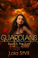 Lola StVil's 'Guardians: Book 3: The Turn'