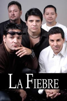 La Fiebre is a Tejano music band that made its way to the top of Latin music charts from Pasadena, Texas.