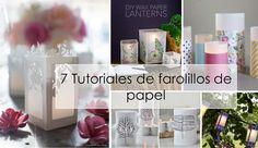7 tutoriales de farolillos de papel | Decoración