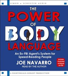 The Power of Body Language by Joe Navarro https://www.amazon.com/dp/1442360917/ref=cm_sw_r_pi_dp_x_bSbjybZ1QK4BX