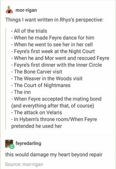 Basically I need the first 3 books rewritten in Rhys POV