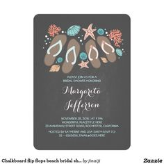 Chalkboard flip flops beach bridal shower invite. Elegant Chalkboard Bridal Shower Invitation Templates. Classy bridal shower invitations that you can order online. Customized for the new bride to be. Elegant bridal shower invitation that feature a nice chalkboard background, great design and typography. Click to customize. Feel free to like or repin.