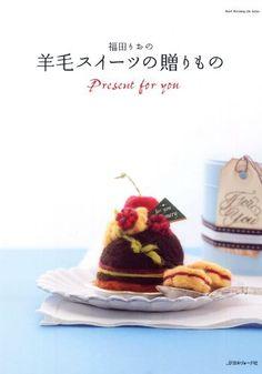 福田りおの羊毛スイーツの贈りもの (Heart Warming Life Series) 福田りお, http://www.amazon.co.jp/dp/4529047245/ref=cm_sw_r_pi_dp_FqVSrb0AXCR04