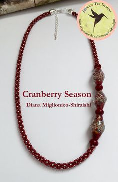 Cranberry Red Asymmetric Beaded Kumihimo Necklace, Cranberry Season by Diana Miglionico-Shiraishi for Jasmine Tea Designs Diana, Green Tea Detox, Tea Design, Jasmine Tea, Lampwork Beads, Washer Necklace, Jewelry Making, Red, Handmade