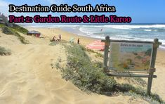 The biggest, most detailed FREE Travel Guide to South Africa. Part 2 Garden Route & Little Karoo Garden Route, Fitness Photoshoot, Free Travel, Africa Travel, Travel Guide, South Africa, Beach, Water, Outdoor