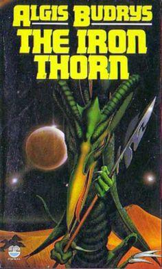 Algis Budrys - the iron thorn