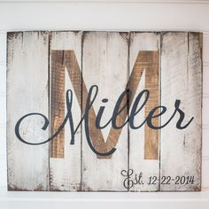 Last name with est. date rustic, wooden sign made from reclaimed pallet wood by SignsfromthePines on Etsy https://www.etsy.com/listing/247110207/last-name-with-est-date-rustic-wooden