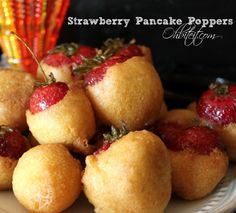 ~Strawberry Pancake Poppers! This site has tons of creative, fattening, comfort foods!