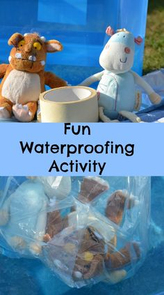 Fun waterproof activity using soft toys #Science #Materials