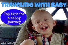 Great ideas for traveling with an infant for long stretches! Perfect for vacations and holiday travel. From kidsactivitiesblog.com