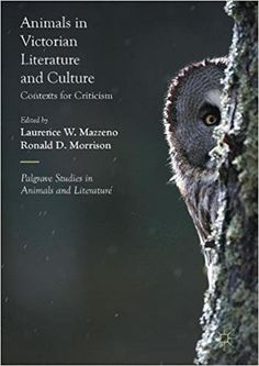 Animals in Victorian Literature and Culture: Contexts for Criticism