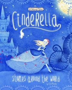 Cinderella Stories around the World (2014 Winner-Picture Books, Early Reader (Children's)) — IndieFab Awards - Read More: https://indiefab.forewordreviews.com/books/cinderella-stories-around-the-world/?utm_source=pinterest&utm_medium=social&utm_campaign=