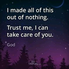 :) Thank You God for taking care of me! Forgive me when I don't trust You with everything.