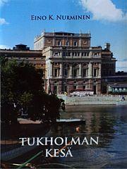 lataa / download TUKHOLMAN KESÄ epub mobi fb2 pdf – E-kirjasto