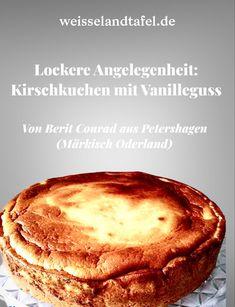 Lockere Angelegenheit:Kirschkuchen mit Vanilleguss Mango Salat, Camembert Cheese, Pancakes, Dairy, Pie, Breakfast, Desserts, Food, Challah