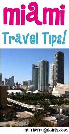 Planning a trip to Miami?? Check out these Fun Miami Travel Tips, shared by your frugal friends on The Frugal Girls Facebook page… A special thanks to frugal friend Brianna for sharing this fun Mia...