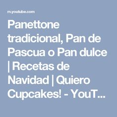 Panettone tradicional, Pan de Pascua o Pan dulce | Recetas de Navidad | Quiero Cupcakes! - YouTube