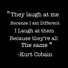 Best 20 Wise Quotes - Quotes and Humor Quotable Quotes, Lyric Quotes, Me Quotes, Motivational Quotes, Inspirational Quotes, Meaningful Quotes, Nirvana Quotes, Punk Quotes, Nirvana Lyrics