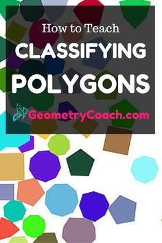 These materials are to help Geometry Teachers teach their lesson on Classifying Polygons. Get your free worksheets, slide, shows, lesson plans, and more! Teaching Geometry, Teaching Math, Maths, Geometry Help, Teaching Ideas, Geometry Lessons, Math Lesson Plans, Math Lessons, Math Resources