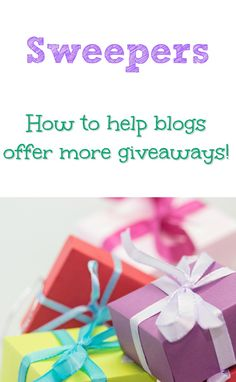 Sweepers - How To Help Bloggers Provide More Giveaways and sweepstakes for you to enter to win!