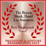 The Brazen Shark - Voted Best Steampunk Novel of 2016 in the Preditors and Editors Reader's Poll