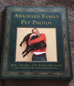 Book, Awkward Family Pet Photos, Awkward Family Photos, Humor, Gag Gift