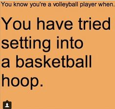 I did this, and I don't even play volleyball