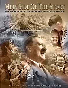 Mein Side of the Story: Key World War 2 Addresses of Adolf Hitler Pseudo Science, Berlin, The Third Reich, History Books, New World Order, World War Ii, New Art, Wwii, Germany