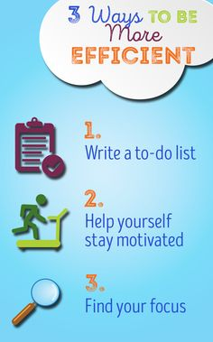 Try not to look at your to-do list as a long list of chores. Instead, view it as a series of choices. Motivation is largely fueled by your attitude.