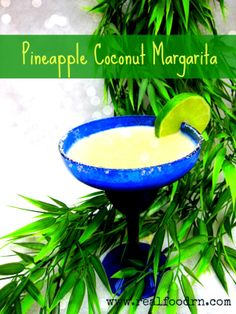 Pineapple Coconut Margarita Ingredients:  1 can coconut milk 1 pineapple, cut into chunks 1 Tbsp sea salt 1 Tbsp vanilla 2 cups tequilla 3-5 cups ice 1 lime (for garnish) Directions:  Blend all ingredients (except lime) in a high-powered blender Salt the rim of a margarita glass Pour into glass, squeeze lime juice into drink and garnish with lime slices