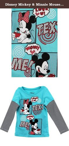 """Disney Mickey & Minnie Mouse """"Text Me"""" Teal Kids Layered T-Shirt (5). This darling Disney Mickey & Minnie Mouse """"Text Me"""" young girls layered t-shirt is sure to be loved by your little sweetie! Disney Mickey & Minnie Mouse """"Text Me"""" layered top features gorgeous colors and glitter accents, ribbed-knit collar and long layered look sleeves, and an adorable graphic of Mickey Mouse and Minnie Mouse texting each other. A perfect selection for any Disney Mickey & Minnie Mouse fan!."""