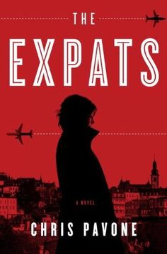 The Expats: A Novel. My book of choice while in London. Written by my first cookbook editor Chris Pavone....it's a spy novel...like Bourne Identity.