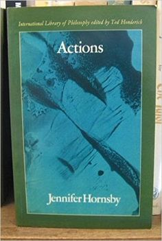Hornsby, Jennifer Actions  London: Routledge & Kegan Paul, 1980 http://cataleg.ub.edu/record=b2139174~S1*cat