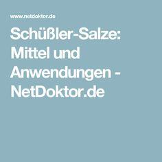 Schüßler-Salze: Mittel und Anwendungen - NetDoktor.de
