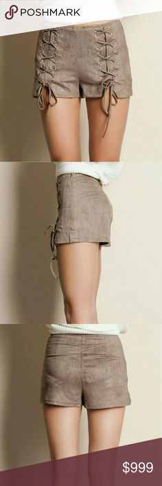 Lace Up Vegan Microfiber Suede Shorts Lace up microfiber suede shorts.  It is so soft and comfortable to wear all day!  Has a fair amount of stretch for the perfect fit.   Hidden side zipper.  Color:  Taupe 90% polyester / 10% spandex   Modeling size small.  True to size RORYRY Shorts