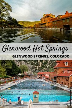 Glenwood Hot Springs in Glenwood Springs, Colorado, is the worlds largest hot springs pool. It also happens to be a great place to visit in Colorado.