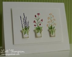 "By Loll Thompson. Pots made from Poppy Stamps ""Small Flower Box"" die. Stamps from Stampin' Up's ""Pocket Silhouettes."""