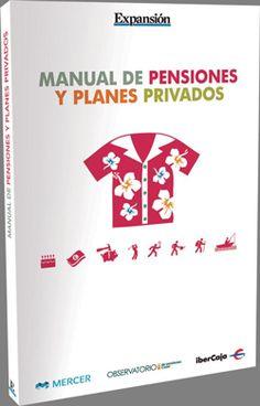 Manual de pensiones y planes privados (2013)