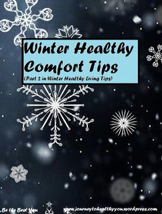 Winter Healthy Comfort Tips  One of the many bonuses of #winter is to curl up and #cuddle with loved ones... or even a good #book to read and #hotcocoa or #coffee! Here is a list of some healthier #comfort #foods and #drinks!  #WeightLoss #WeightLossJourney #LosingWeight #LoseWeight #Food #Nutrition #ComfortFoods
