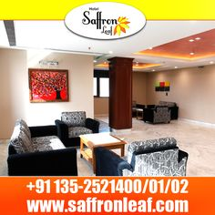 HOTEL SAFFRON LEAF- The luxurious hotel of #Dehradun Visit Us at: www.saffronleaf.com Or Call Us at: +91 135-2521400/01/02