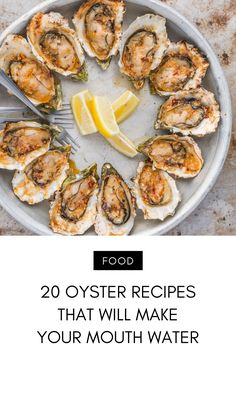 20 Oyster Recipes That Will Make Your Mouth Water . Broiled Oysters Recipe, Grilled Oysters, Chicken Ceasar, Oyster Recipes, Sea Food, Steaks, Fish And Seafood, Atkins, Steak