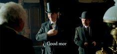 """Good morning, Wilder"" - #Sherlock and Watson ((hahaha!! Loved this))"