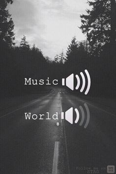 Music places me right where I want to be.