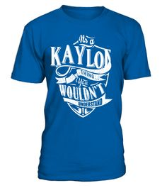 """# IT'S A KAYLON THING YOU WOULDN'T UNDERSTAND .  Special Offer, not available anywhere else!      Available in a variety of styles and colors      Buy yours now before it is too late!      Secured payment via Visa / Mastercard / Amex / PayPal / iDeal      How to place an order            Choose the model from the drop-down menu      Click on """"Buy it now""""      Choose the size and the quantity      Add your delivery address and bank details      And that's it!"""