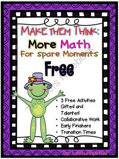 FREE Early Finishers and Gifted Math Challenges from LeahPopinski-SumMathFun on TeachersNotebook.com -  (8 pages)  - FREE - These three free activities will challenge your gifted and early finishers. Includes reasoning, math vocabulary, all four operations, even/odd numbers, and all areas of problem solving.