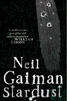 If you loved The Phantom Tollbooth, you should read Neil Gaiman's Stardust. | 22 Books You Should Read Now, Based On Your Childhood Favorites