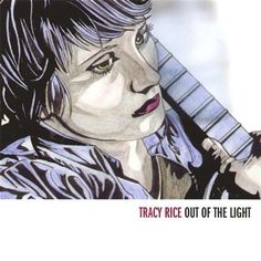 Tracy Rice - Out Of The Light, Green