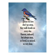 """Bluebird """"so Loved"""" Poem Postcard - love gifts cyo personalize diy Moon Quotes, Bird Quotes, Guy Quotes, Prayer Quotes, Bird Poems, Love Poems, Losing A Loved One Quotes, Missing Loved Ones, Missing Quotes"""