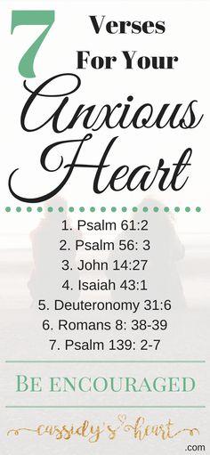 7 Verses For Your Anxious Heart via @cassidysheart